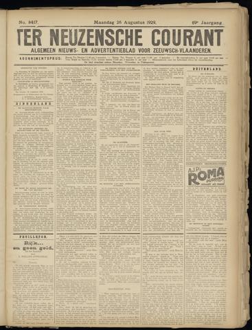 Ter Neuzensche Courant. Algemeen Nieuws- en Advertentieblad voor Zeeuwsch-Vlaanderen / Neuzensche Courant ... (idem) / (Algemeen) nieuws en advertentieblad voor Zeeuwsch-Vlaanderen 1929-08-26