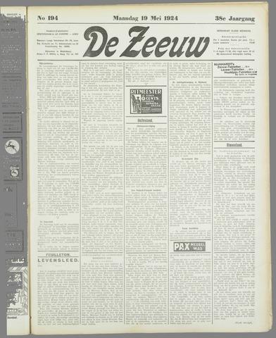 De Zeeuw. Christelijk-historisch nieuwsblad voor Zeeland 1924-05-19