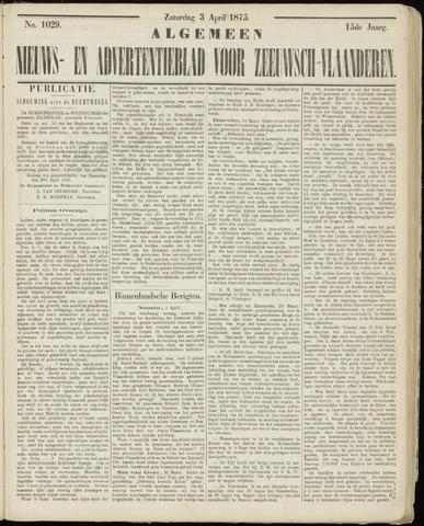 Ter Neuzensche Courant. Algemeen Nieuws- en Advertentieblad voor Zeeuwsch-Vlaanderen / Neuzensche Courant ... (idem) / (Algemeen) nieuws en advertentieblad voor Zeeuwsch-Vlaanderen 1875-04-03