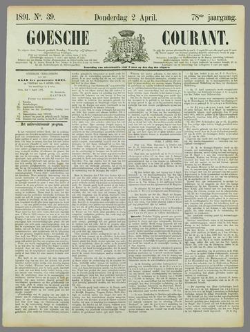 Goessche Courant 1891-04-02