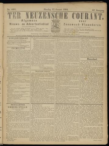 Ter Neuzensche Courant. Algemeen Nieuws- en Advertentieblad voor Zeeuwsch-Vlaanderen / Neuzensche Courant ... (idem) / (Algemeen) nieuws en advertentieblad voor Zeeuwsch-Vlaanderen 1904-01-12