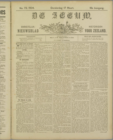 De Zeeuw. Christelijk-historisch nieuwsblad voor Zeeland 1904-03-17