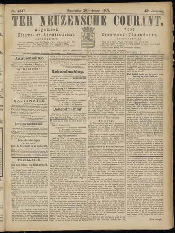 Ter Neuzensche Courant. Algemeen Nieuws- en Advertentieblad voor Zeeuwsch-Vlaanderen / Neuzensche Courant ... (idem) / (Algemeen) nieuws en advertentieblad voor Zeeuwsch-Vlaanderen 1903-02-26