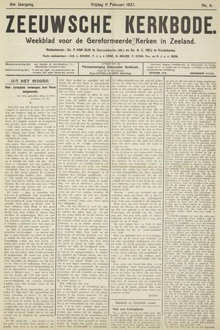 Zeeuwsche kerkbode, weekblad gewijd aan de belangen der gereformeerde kerken/ Zeeuwsch kerkblad 1927-02-11