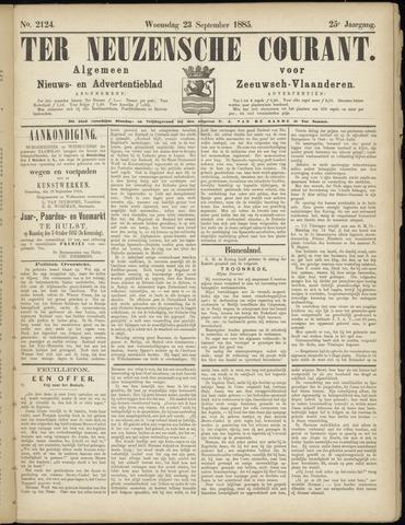 Ter Neuzensche Courant. Algemeen Nieuws- en Advertentieblad voor Zeeuwsch-Vlaanderen / Neuzensche Courant ... (idem) / (Algemeen) nieuws en advertentieblad voor Zeeuwsch-Vlaanderen 1885-09-23