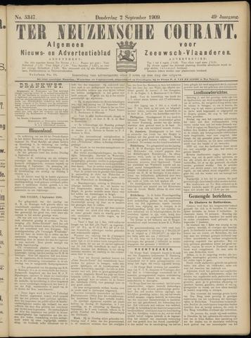 Ter Neuzensche Courant. Algemeen Nieuws- en Advertentieblad voor Zeeuwsch-Vlaanderen / Neuzensche Courant ... (idem) / (Algemeen) nieuws en advertentieblad voor Zeeuwsch-Vlaanderen 1909-09-02