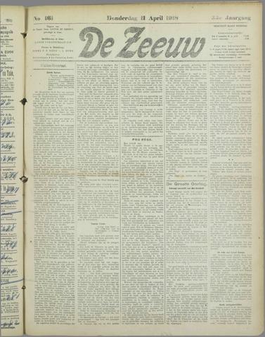 De Zeeuw. Christelijk-historisch nieuwsblad voor Zeeland 1918-04-11