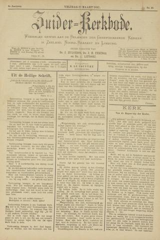 Zuider Kerkbode, Weekblad gewijd aan de belangen der gereformeerde kerken in Zeeland, Noord-Brabant en Limburg. 1897-03-27