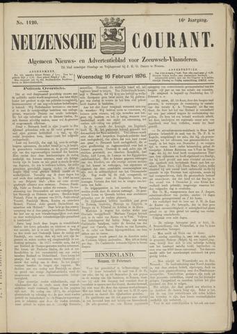 Ter Neuzensche Courant. Algemeen Nieuws- en Advertentieblad voor Zeeuwsch-Vlaanderen / Neuzensche Courant ... (idem) / (Algemeen) nieuws en advertentieblad voor Zeeuwsch-Vlaanderen 1876-02-16
