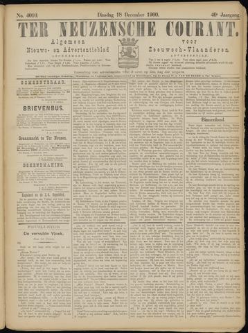 Ter Neuzensche Courant. Algemeen Nieuws- en Advertentieblad voor Zeeuwsch-Vlaanderen / Neuzensche Courant ... (idem) / (Algemeen) nieuws en advertentieblad voor Zeeuwsch-Vlaanderen 1900-12-18