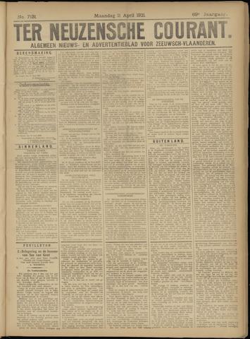 Ter Neuzensche Courant. Algemeen Nieuws- en Advertentieblad voor Zeeuwsch-Vlaanderen / Neuzensche Courant ... (idem) / (Algemeen) nieuws en advertentieblad voor Zeeuwsch-Vlaanderen 1921-04-11