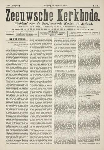 Zeeuwsche kerkbode, weekblad gewijd aan de belangen der gereformeerde kerken/ Zeeuwsch kerkblad 1915-01-29
