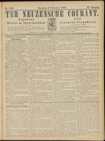 Ter Neuzensche Courant. Algemeen Nieuws- en Advertentieblad voor Zeeuwsch-Vlaanderen / Neuzensche Courant ... (idem) / (Algemeen) nieuws en advertentieblad voor Zeeuwsch-Vlaanderen 1910-11-17
