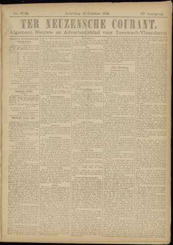 Ter Neuzensche Courant. Algemeen Nieuws- en Advertentieblad voor Zeeuwsch-Vlaanderen / Neuzensche Courant ... (idem) / (Algemeen) nieuws en advertentieblad voor Zeeuwsch-Vlaanderen 1918-10-12