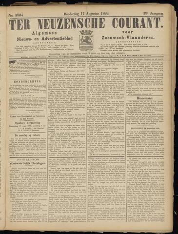 Ter Neuzensche Courant. Algemeen Nieuws- en Advertentieblad voor Zeeuwsch-Vlaanderen / Neuzensche Courant ... (idem) / (Algemeen) nieuws en advertentieblad voor Zeeuwsch-Vlaanderen 1899-08-17