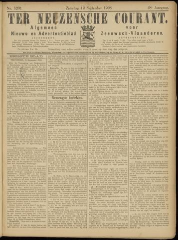 Ter Neuzensche Courant. Algemeen Nieuws- en Advertentieblad voor Zeeuwsch-Vlaanderen / Neuzensche Courant ... (idem) / (Algemeen) nieuws en advertentieblad voor Zeeuwsch-Vlaanderen 1908-09-19