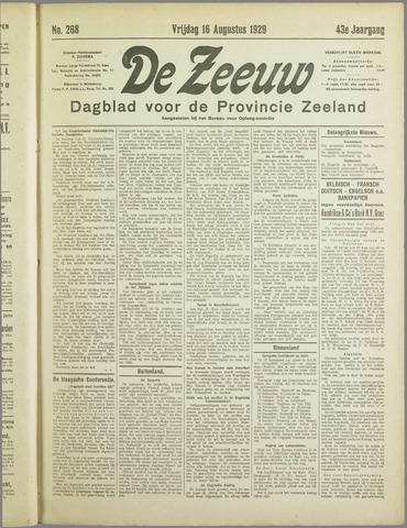 De Zeeuw. Christelijk-historisch nieuwsblad voor Zeeland 1929-08-16