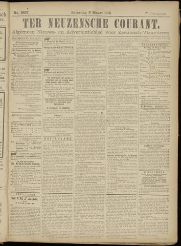 Ter Neuzensche Courant. Algemeen Nieuws- en Advertentieblad voor Zeeuwsch-Vlaanderen / Neuzensche Courant ... (idem) / (Algemeen) nieuws en advertentieblad voor Zeeuwsch-Vlaanderen 1918-03-09