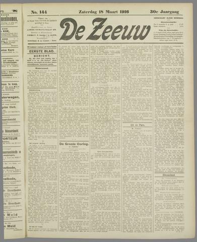De Zeeuw. Christelijk-historisch nieuwsblad voor Zeeland 1916-03-18