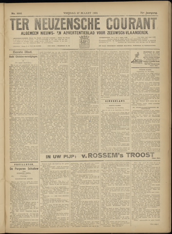 Ter Neuzensche Courant. Algemeen Nieuws- en Advertentieblad voor Zeeuwsch-Vlaanderen / Neuzensche Courant ... (idem) / (Algemeen) nieuws en advertentieblad voor Zeeuwsch-Vlaanderen 1931-03-27
