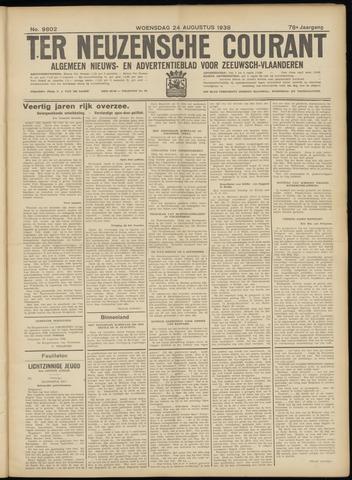 Ter Neuzensche Courant. Algemeen Nieuws- en Advertentieblad voor Zeeuwsch-Vlaanderen / Neuzensche Courant ... (idem) / (Algemeen) nieuws en advertentieblad voor Zeeuwsch-Vlaanderen 1938-08-24