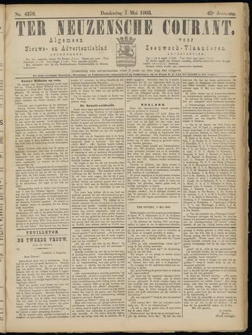 Ter Neuzensche Courant. Algemeen Nieuws- en Advertentieblad voor Zeeuwsch-Vlaanderen / Neuzensche Courant ... (idem) / (Algemeen) nieuws en advertentieblad voor Zeeuwsch-Vlaanderen 1903-05-07