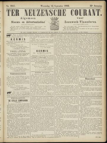 Ter Neuzensche Courant. Algemeen Nieuws- en Advertentieblad voor Zeeuwsch-Vlaanderen / Neuzensche Courant ... (idem) / (Algemeen) nieuws en advertentieblad voor Zeeuwsch-Vlaanderen 1893-09-13