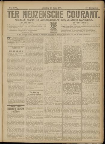 Ter Neuzensche Courant. Algemeen Nieuws- en Advertentieblad voor Zeeuwsch-Vlaanderen / Neuzensche Courant ... (idem) / (Algemeen) nieuws en advertentieblad voor Zeeuwsch-Vlaanderen 1916-06-27