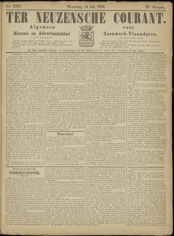 Ter Neuzensche Courant. Algemeen Nieuws- en Advertentieblad voor Zeeuwsch-Vlaanderen / Neuzensche Courant ... (idem) / (Algemeen) nieuws en advertentieblad voor Zeeuwsch-Vlaanderen 1886-07-14