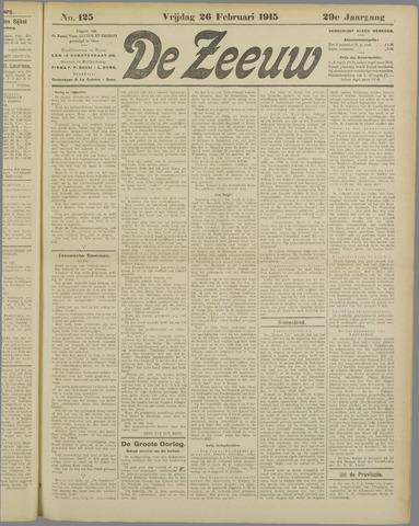 De Zeeuw. Christelijk-historisch nieuwsblad voor Zeeland 1915-02-26