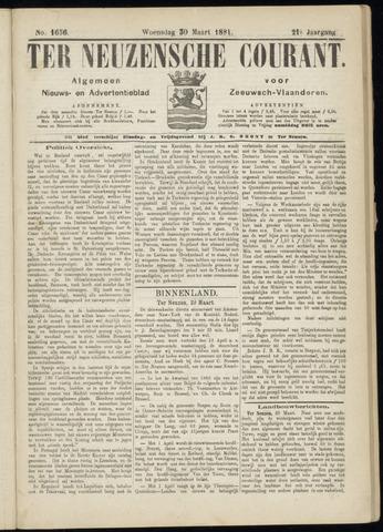 Ter Neuzensche Courant. Algemeen Nieuws- en Advertentieblad voor Zeeuwsch-Vlaanderen / Neuzensche Courant ... (idem) / (Algemeen) nieuws en advertentieblad voor Zeeuwsch-Vlaanderen 1881-03-30