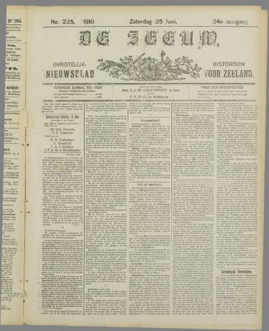 De Zeeuw. Christelijk-historisch nieuwsblad voor Zeeland 1910-06-25