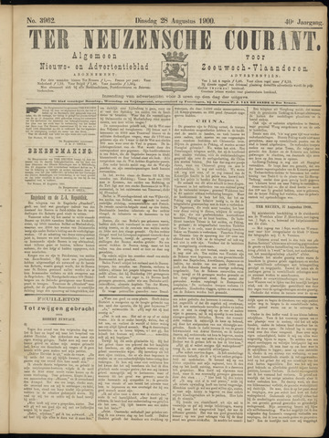 Ter Neuzensche Courant. Algemeen Nieuws- en Advertentieblad voor Zeeuwsch-Vlaanderen / Neuzensche Courant ... (idem) / (Algemeen) nieuws en advertentieblad voor Zeeuwsch-Vlaanderen 1900-08-28
