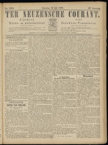 Ter Neuzensche Courant. Algemeen Nieuws- en Advertentieblad voor Zeeuwsch-Vlaanderen / Neuzensche Courant ... (idem) / (Algemeen) nieuws en advertentieblad voor Zeeuwsch-Vlaanderen 1902-07-19