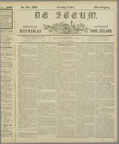 De Zeeuw. Christelijk-historisch nieuwsblad voor Zeeland 1906-05-08