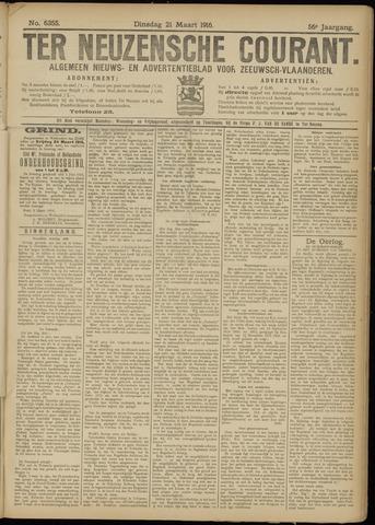 Ter Neuzensche Courant. Algemeen Nieuws- en Advertentieblad voor Zeeuwsch-Vlaanderen / Neuzensche Courant ... (idem) / (Algemeen) nieuws en advertentieblad voor Zeeuwsch-Vlaanderen 1916-03-21