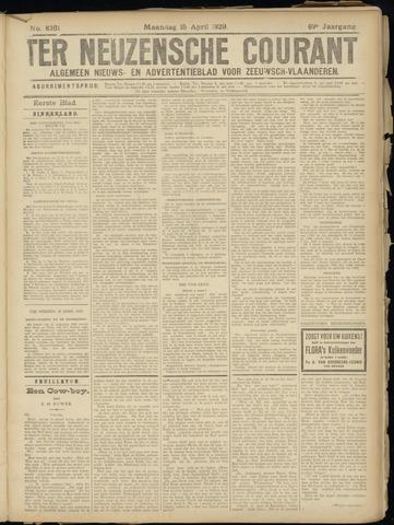 Ter Neuzensche Courant. Algemeen Nieuws- en Advertentieblad voor Zeeuwsch-Vlaanderen / Neuzensche Courant ... (idem) / (Algemeen) nieuws en advertentieblad voor Zeeuwsch-Vlaanderen 1929-04-15