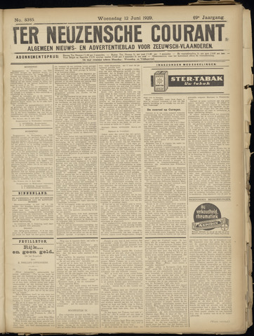 Ter Neuzensche Courant. Algemeen Nieuws- en Advertentieblad voor Zeeuwsch-Vlaanderen / Neuzensche Courant ... (idem) / (Algemeen) nieuws en advertentieblad voor Zeeuwsch-Vlaanderen 1929-06-12
