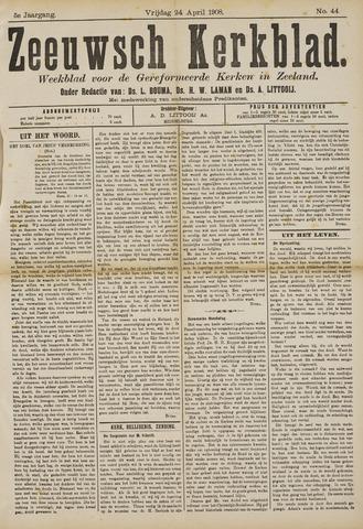 Zeeuwsche kerkbode, weekblad gewijd aan de belangen der gereformeerde kerken/ Zeeuwsch kerkblad 1908-04-24