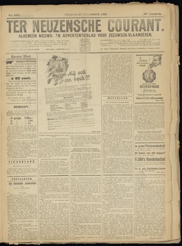 Ter Neuzensche Courant. Algemeen Nieuws- en Advertentieblad voor Zeeuwsch-Vlaanderen / Neuzensche Courant ... (idem) / (Algemeen) nieuws en advertentieblad voor Zeeuwsch-Vlaanderen 1929-12-27