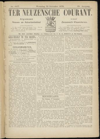 Ter Neuzensche Courant. Algemeen Nieuws- en Advertentieblad voor Zeeuwsch-Vlaanderen / Neuzensche Courant ... (idem) / (Algemeen) nieuws en advertentieblad voor Zeeuwsch-Vlaanderen 1878-12-18