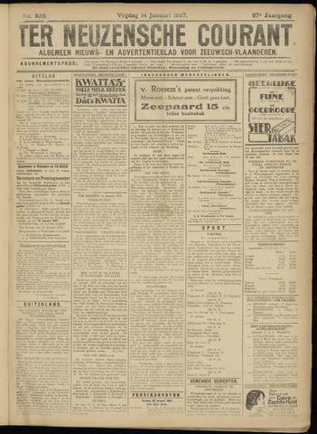 Ter Neuzensche Courant. Algemeen Nieuws- en Advertentieblad voor Zeeuwsch-Vlaanderen / Neuzensche Courant ... (idem) / (Algemeen) nieuws en advertentieblad voor Zeeuwsch-Vlaanderen 1927-01-14