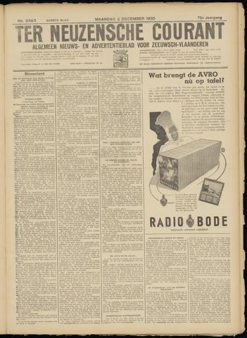 Ter Neuzensche Courant. Algemeen Nieuws- en Advertentieblad voor Zeeuwsch-Vlaanderen / Neuzensche Courant ... (idem) / (Algemeen) nieuws en advertentieblad voor Zeeuwsch-Vlaanderen 1935-12-02