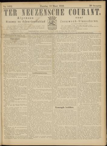 Ter Neuzensche Courant. Algemeen Nieuws- en Advertentieblad voor Zeeuwsch-Vlaanderen / Neuzensche Courant ... (idem) / (Algemeen) nieuws en advertentieblad voor Zeeuwsch-Vlaanderen 1910-03-19
