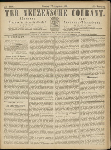 Ter Neuzensche Courant. Algemeen Nieuws- en Advertentieblad voor Zeeuwsch-Vlaanderen / Neuzensche Courant ... (idem) / (Algemeen) nieuws en advertentieblad voor Zeeuwsch-Vlaanderen 1901-08-27