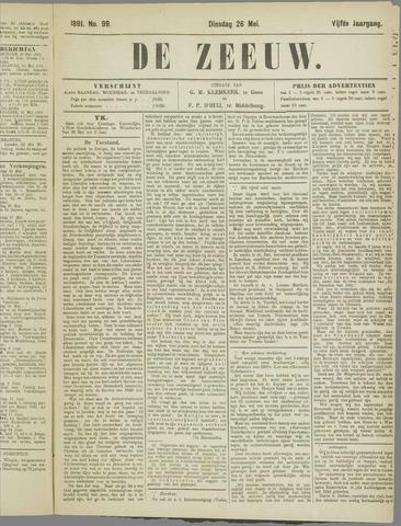 De Zeeuw. Christelijk-historisch nieuwsblad voor Zeeland 1891-05-26