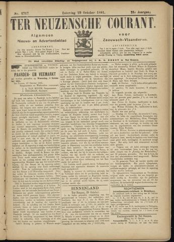 Ter Neuzensche Courant. Algemeen Nieuws- en Advertentieblad voor Zeeuwsch-Vlaanderen / Neuzensche Courant ... (idem) / (Algemeen) nieuws en advertentieblad voor Zeeuwsch-Vlaanderen 1881-10-29