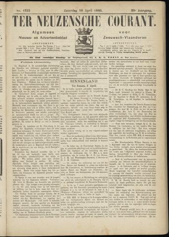 Ter Neuzensche Courant. Algemeen Nieuws- en Advertentieblad voor Zeeuwsch-Vlaanderen / Neuzensche Courant ... (idem) / (Algemeen) nieuws en advertentieblad voor Zeeuwsch-Vlaanderen 1880-04-10