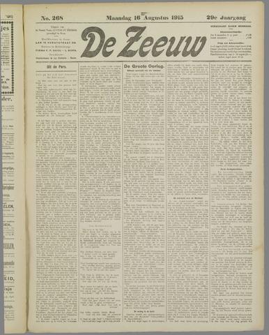 De Zeeuw. Christelijk-historisch nieuwsblad voor Zeeland 1915-08-16