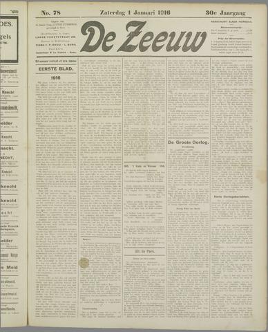 De Zeeuw. Christelijk-historisch nieuwsblad voor Zeeland 1916